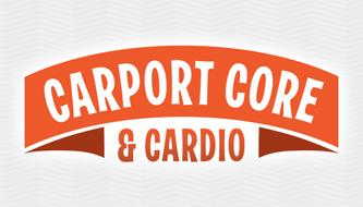 Carport Core & Cardio